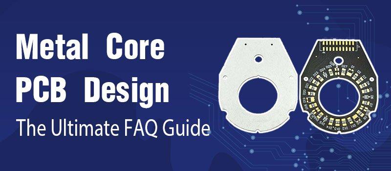 Metal Core PCB Design